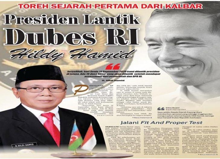 Photo of Toreh Sejarah Pertama dari Kalbar, Presiden Lantik Dubes RI Hildi Hamid
