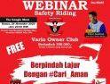 Vario Owner Club Ikuti Webinar Safety Riding Education via Google Meet Astra Motor Kalbar