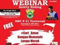 Edukasi Safety Riding SMPN 21 Pontianak dengan Tema #Cari_Aman dengan Mematuhi Lampu Merah