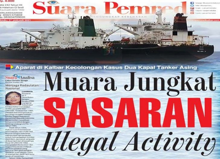 Photo of Muara Jungkat Sasaran Illegal Activity, Aparat di Kalbar Kecolongan Kasus Dua Kapal Tanker Asing