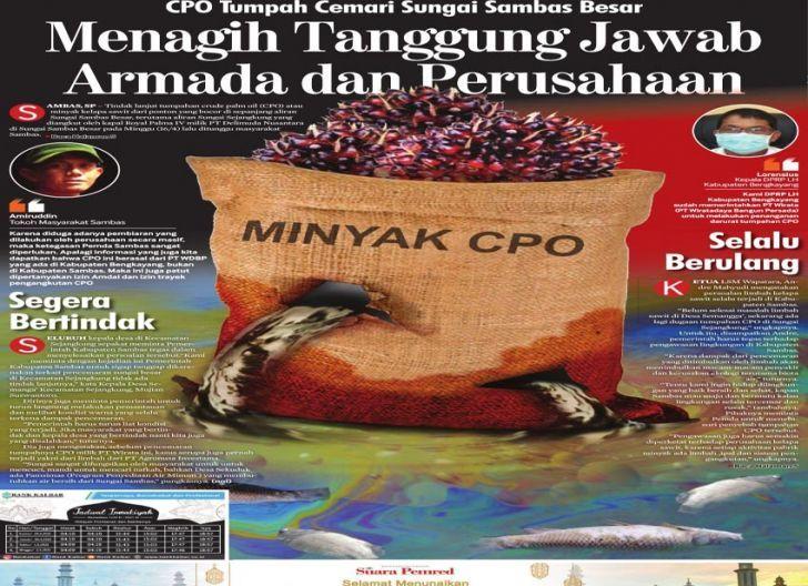 Photo of Menagih Tanggung Jawab Armada dan Perusahaan,CPO Tumpah Cemari Sungai Sambas Besar
