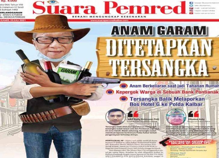 Photo of Anam Garam Ditetapkan Tersangka, Tersangka Balik Melaporkan Bos Hotel G ke Polda Kalbar